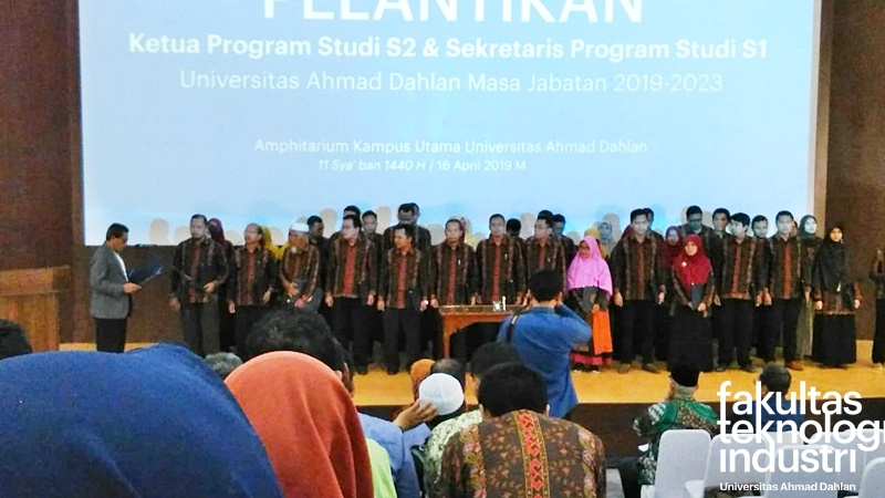Pelantikan Sekretaris Program Studi S1 UAD Periode 2019-2023